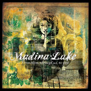 Madina Lake альбом From Them, Through Us, To You