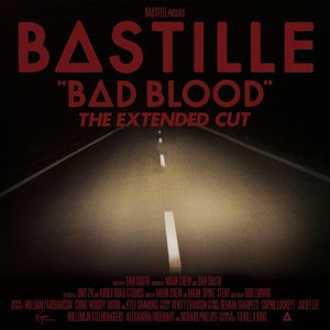 Bastille альбом Bad Blood (The Extended Cut)