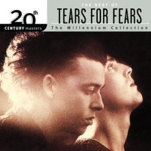 Tears for Fears альбом 20th Century Masters: The Millennium Collection: Best Of Tears For Fears