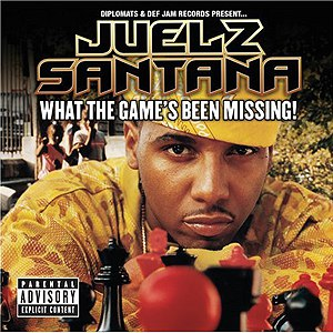 Juelz Santana альбом What The Game's Been Missing!