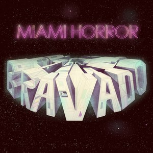 Miami Horror альбом Bravado