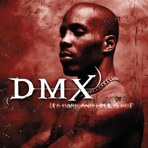 DMX альбом It's Dark And Hell Is Hot