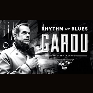 Garou альбом Rhythm And Blues