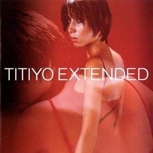 Titiyo альбом Extended