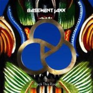 Basement Jaxx альбом Rock This Road