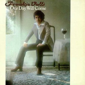 Frankie Valli альбом Our Day Will Come
