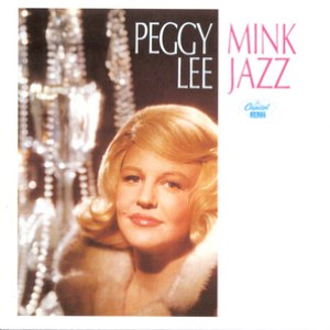 Peggy Lee альбом Mink Jazz