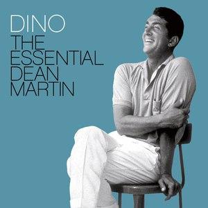 Dean Martin альбом Dino: The Essential Dean Martin
