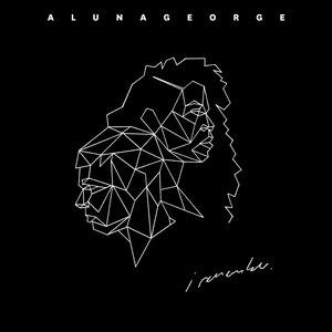 AlunaGeorge альбом I Remember