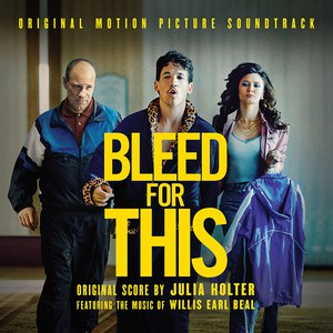 Julia Holter альбом Bleed for This (Original Motion Picture Soundtrack)