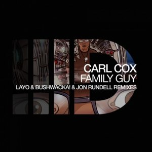 Carl Cox альбом Family Guy