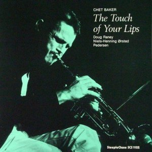 Chet Baker альбом The Touch of Your Lips