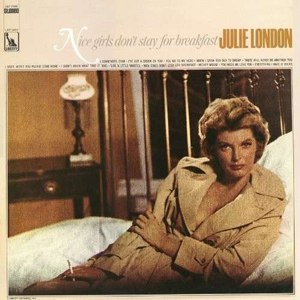 Julie London альбом Nice Girls Don't Stay for Breakfast