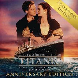 James Horner альбом Titanic: Original Motion Picture Soundtrack - Collector's Anniversary Edition