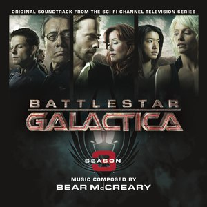 Bear McCreary альбом Battlestar Galactica: Season 3 (Original Soundtrack from the TV Series)