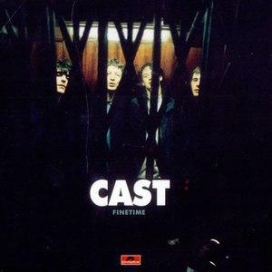 Cast альбом Finetime