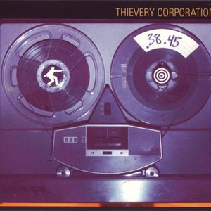 Thievery Corporation альбом .38.45 (A Thievery Number)