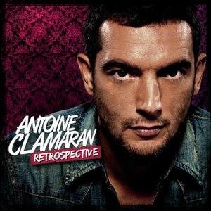 Antoine Clamaran альбом Antoine Clamaran Retrospective