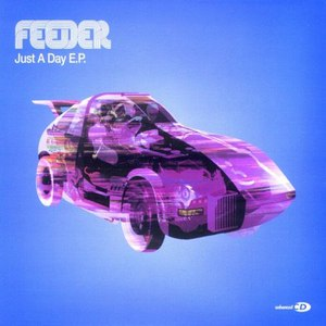 Feeder альбом Just a Day