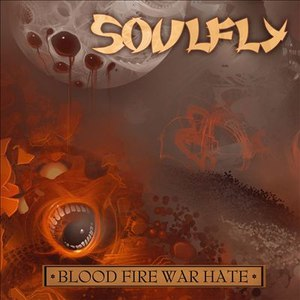 Soulfly альбом Blood Fire War Hate Digital Tour EP