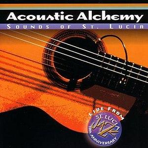Acoustic Alchemy альбом Sounds of St. Lucia