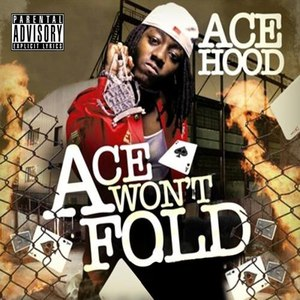 Ace Hood альбом Ace Won't Fold