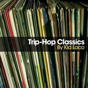 kid loco альбом Trip-Hop Classics