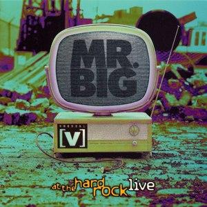 Mr. Big альбом Channel V at the Hard Rock Live