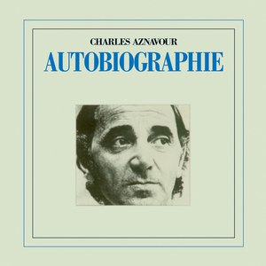 Charles Aznavour альбом Autobiographie