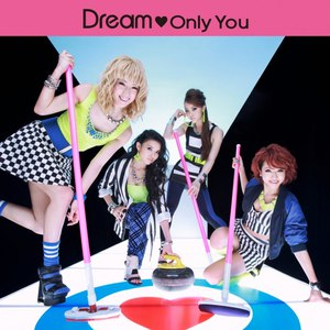 Dream альбом ONLY YOU