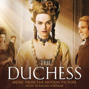 Rachel Portman альбом The Duchess (Original Motion Picture Soundtrack)