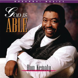 Ron Kenoly альбом God Is Able