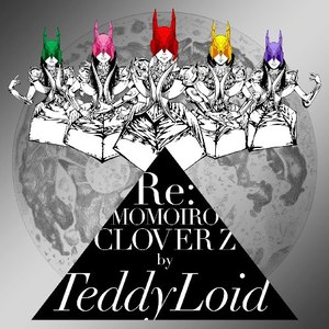 TeddyLoid альбом Re: Momoiro Clover Z