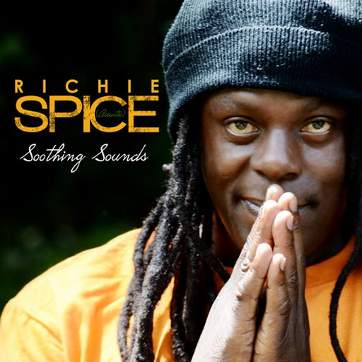 Richie Spice альбом Soothing Sounds Acoustic (Remasterred)