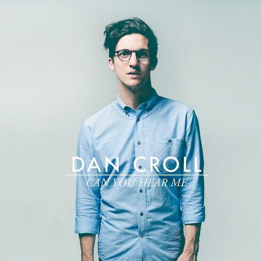 Dan Croll альбом Can You Hear Me