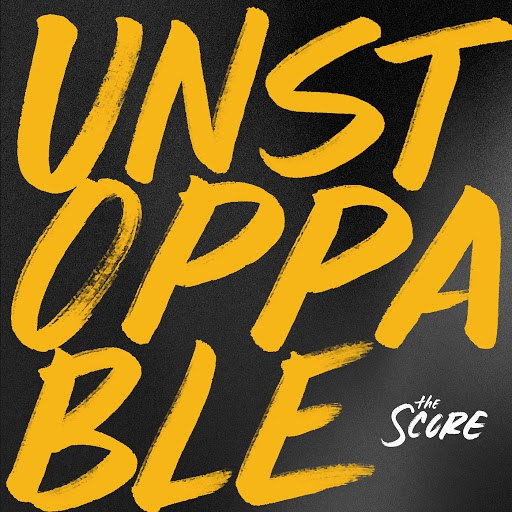 The Score альбом Unstoppable EP
