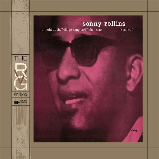 Sonny Rollins альбом A Night At The Village Vanguard (The Rudy Van Gelder Edition)