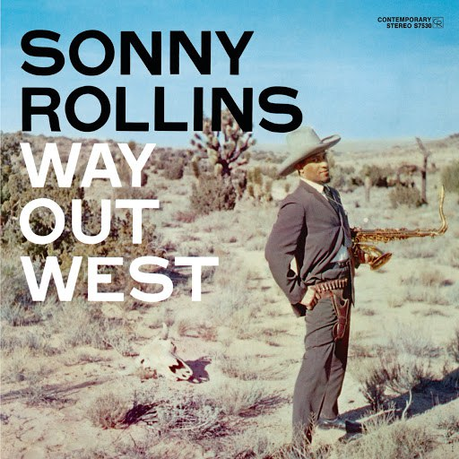 Sonny Rollins альбом Way Out West (OJC Remaster)