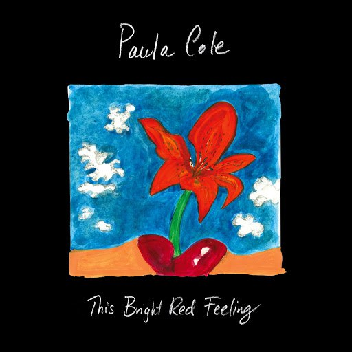 Paula Cole альбом This Bright Red Feeling (Live in New York City)