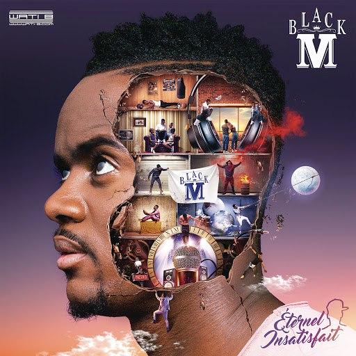 Black M альбом Éternel insatisfait