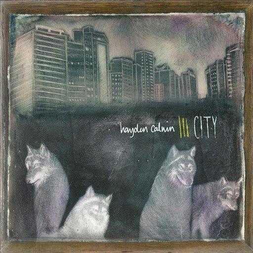 Hayden Calnin альбом City