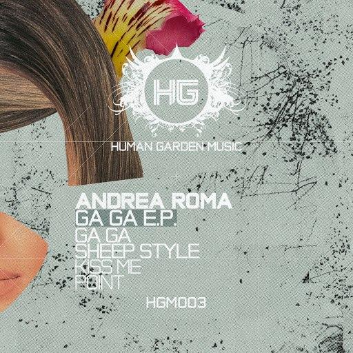 Andrea Roma альбом Ga Ga