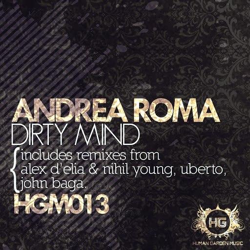 Andrea Roma альбом Dirty Mind