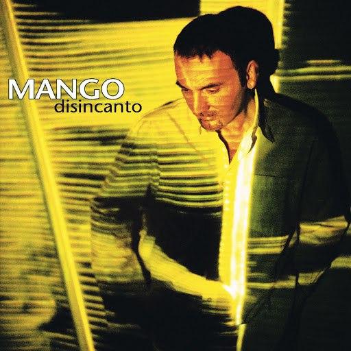 Mango альбом Disincanto