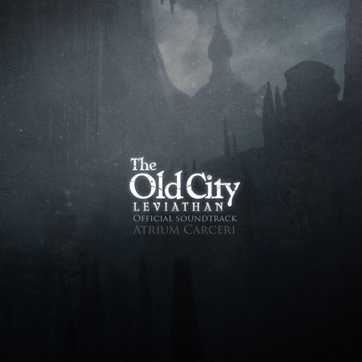 Atrium Carceri альбом The Old City (Original Soundtrack)