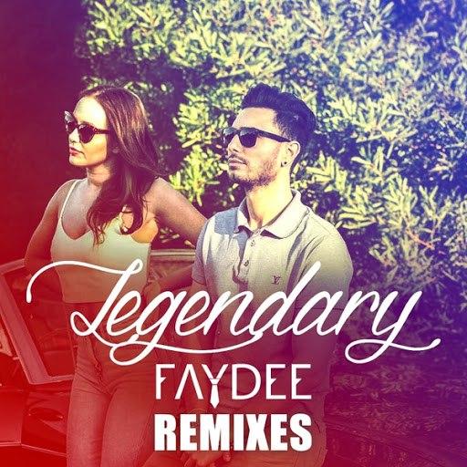 Faydee альбом Legendary (Remixes)