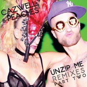 Cazwell альбом Unzip Me Remixes Part Two