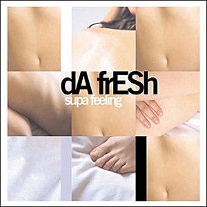 Da Fresh альбом Supa Feeling