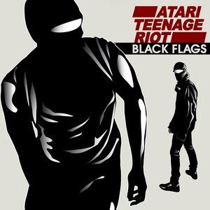 Atari Teenage Riot альбом Black Flags