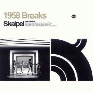 Skalpel альбом 1958 Breaks